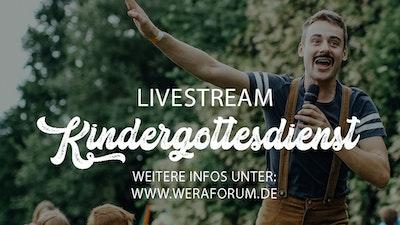 Livestream WERA-KIDS Kindergottesdienst, WERA-Forum